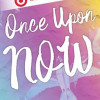 Once Upon a Now Wattpad